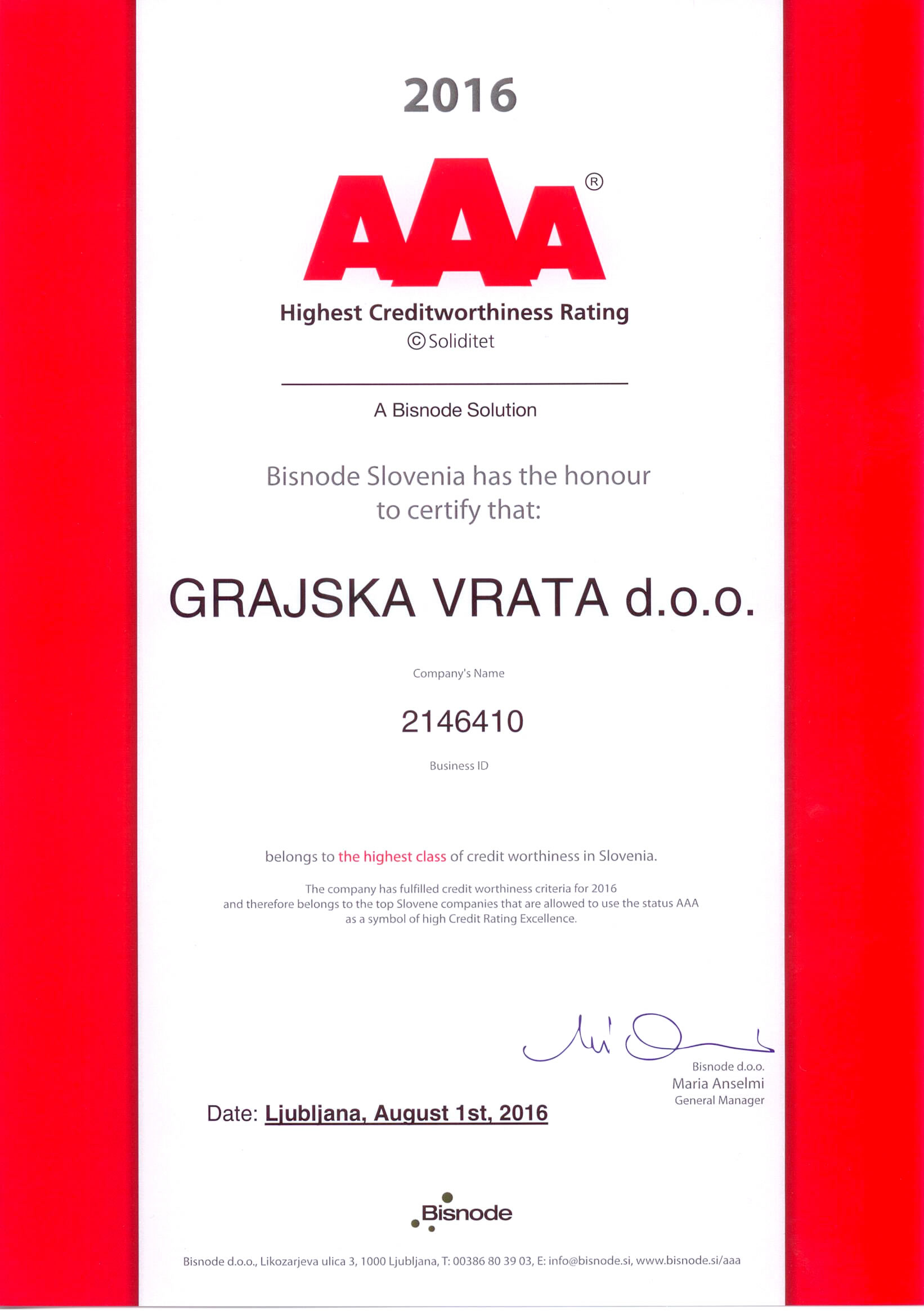 AAA Credit worthiness rating – Certificates worth nothing if they are not prove of honest and hard work..